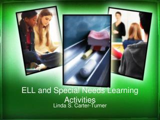 ELL and Special Needs Learning Activities