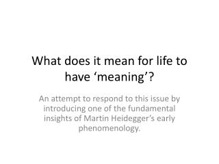 What does it mean for life to have 'meaning'?
