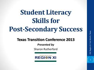 Student Literacy  Skills for  Post-Secondary Success