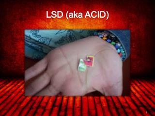 LSD (aka ACID)