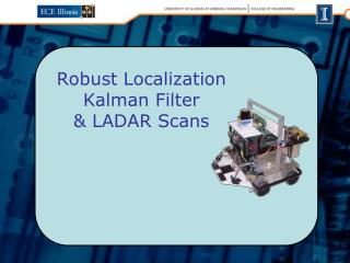 Robust Localization Kalman Filter & LADAR Scans