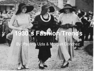 1930´s Fashion/Trends