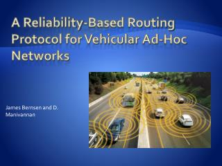 A Reliability-Based Routing Protocol for Vehicular Ad-Hoc Networks