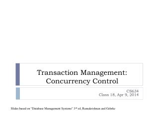 Transaction Management: Concurrency Control