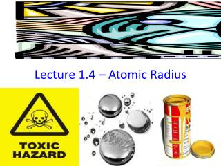 Lecture  1.4 – Atomic Radius