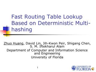 Fast Routing Table Lookup Based on Deterministic Multi-hashing