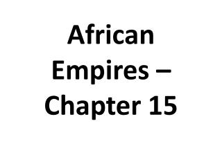 African Empires – Chapter 15
