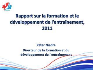 Rapport  sur  la formation et le  développement  de  l'entraînement , 2011