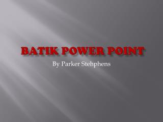 Batik Power Point