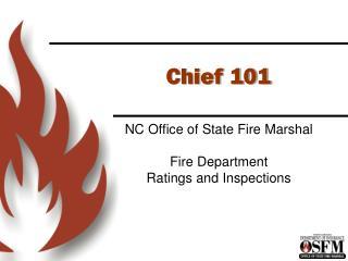 Chief 101
