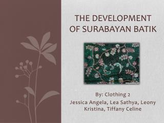 The Development of Surabayan Batik