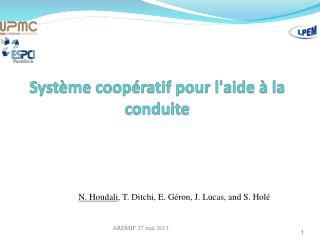 Système coopératif pour l'aide à la conduite