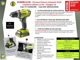 R14DDE-LL15S – Perceuse Visseuse Compacte 14,4V 2 batteries Lithium 1,5 Ah – Chargeur 1h