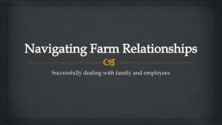 Navigating Farm Relationships