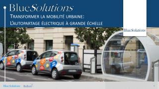 Transformer la mobilité urbaine:  L'autopartage  électrique à grande  échelle