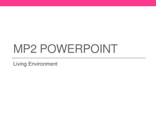 MP2  Powerpoint