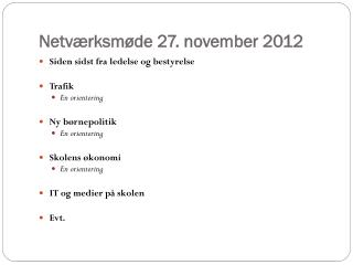 Netværksmøde 27. november 2012