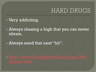 HARD DRUGS
