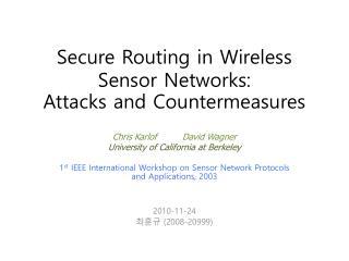 1 st  IEEE  International Workshop on Sensor Network Protocols and Applications, 2003 2010-11-24