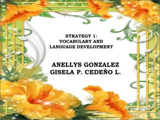 STRATEGY 1: VOCABULARY AND LANGUAGE DEVELOPMENT