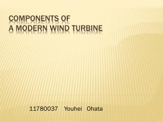 Components of  a modern wind turbine