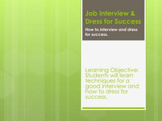 Job Interview & Dress for Success