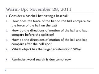 Warm-Up: November 28, 2011
