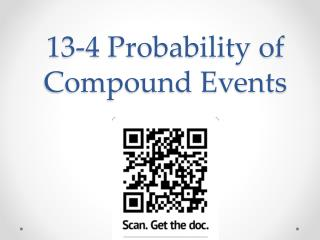 13-4 Probability of Compound Events