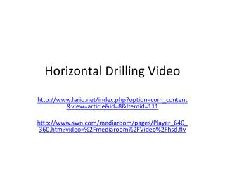 Horizontal Drilling Video