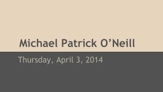 Michael Patrick O'Neill