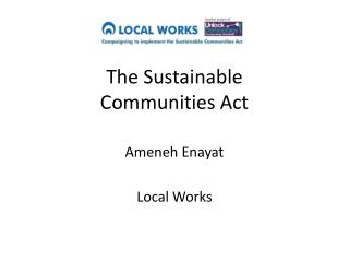 The Sustainable  Communities Act