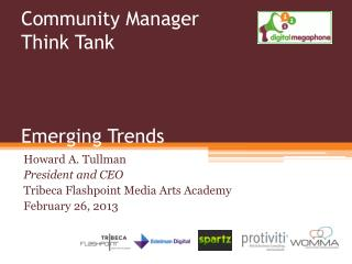 Community Manager Think Tank  Emerging Trends