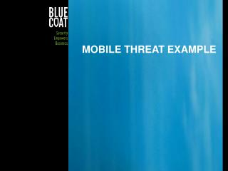Mobile threat example