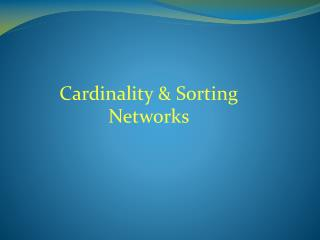 Cardinality & Sorting Networks