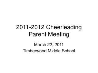 2011-2012 Cheerleading Parent Meeting