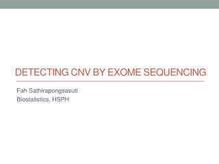 Detecting CNV by  Exome  Sequencing