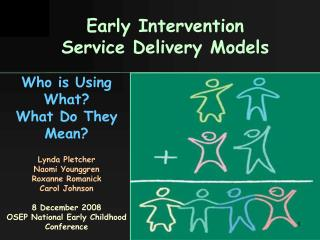 Early Intervention  Service Delivery Models