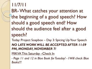 Today: Project Soapbox � Day 3: Spicing Up Your Speech
