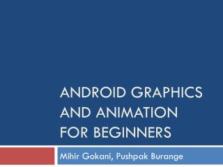 Android Graphics and Animation For Beginners