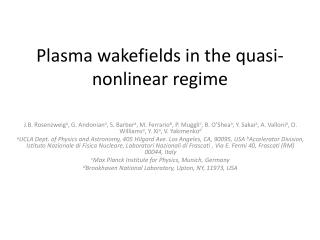 Plasma  wakefields  in the quasi-nonlinear regime