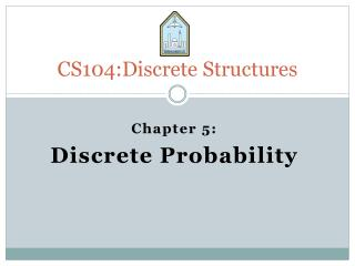 CS104:Discrete Structures