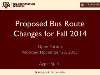 Proposed Bus Route Changes for Fall 2014