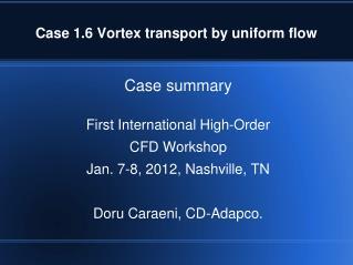 Case 1.6 Vortex transport by uniform flow