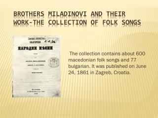 Brothers  Miladinovi  and their work-The Collection of Folk Songs