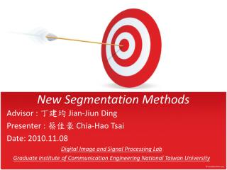 New Segmentation  Methods