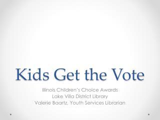 Kids Get the Vote