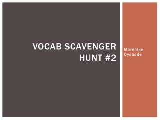 Vocab Scavenger Hunt #2