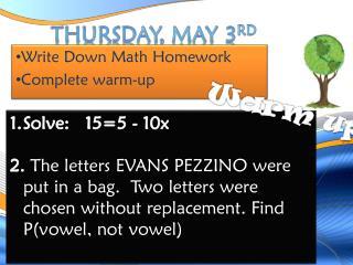 Thursday, May 3 rd