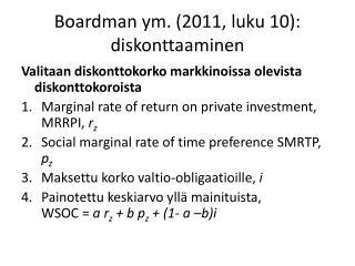 Boardman ym. (2011, luku 10): diskonttaaminen