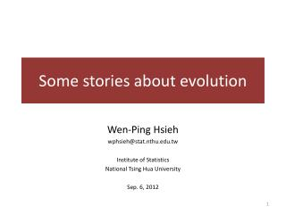 Some stories about evolution